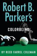 Robert B Parkers Colorblind