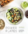 Power Plates 100 Nutritionally Balanced One Dish Vegan Meals