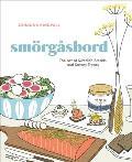 Smorgasbord The Art of Swedish Breads & Savory Treats