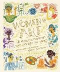 Women in Art: 50 Fearless Creatives Who Inspired the World