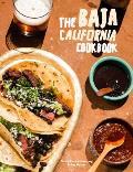 Baja California Cookbook Exploring the Good Life in Mexico