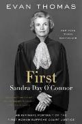 First Sandra Day OConnor An American Life