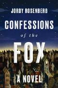 Confessions of the Fox A Novel