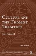 Culture & the Thomist Tradition After Vatican II