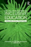 Policy and Power in Inclusive Education: Values Into Practice