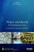 Water and Rural Communities: Local Politics, Meaning and Place