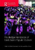 Routledge Handbook of East Asian Popular Culture