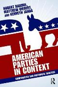 American Parties in Context: Comparative and Historical Analysis