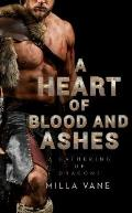 Heart of Blood & Ashes
