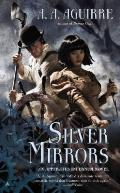 Silver Mirrors Apparatus Infernum Book 2