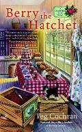 Berry the Hatchet Cranberry Cove Mysteries