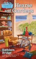 Hearse & Gardens A Hamptons Home & Garden Mystery