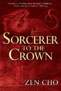Sorcerer to the Crown Sorcerer Royal Book 1