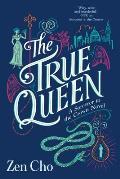 True Queen Sorcerer To The Crown Book 2