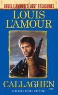 Callaghen Louis LAmours Lost Treasures A Novel