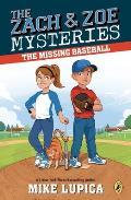 Zach & Zoe Mysteries The Missing Baseball