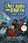 Last Kids on Earth 04 & the Cosmic Beyond