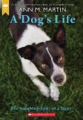 Dogs Life The Autobiography Of A Stray