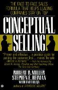 Conceptual Selling The Revolutionary Sys