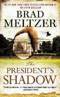 Presidents Shadow