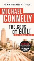 The Gods of Guilt: Lincoln Lawyer 5