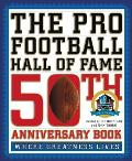 Pro Football Hall of Fame 50th Anniversary Book Where Greatness Lives