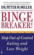 Binge Breaker Stop Out Of Control Eating & Lose Weight