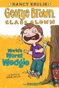 George Brown Class Clown 03 Worlds Worst Wedgie