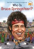 Who Is Bruce Springsteen