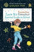 Junie Bs Essential Survival Guide to School