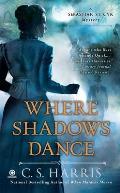 Where Shadows Dance A Sebastian St Cyr Mystery