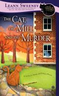 Cat the Mill & the Murder A Cats in Trouble Mystery