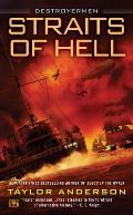 Straits of Hell Destroyermen Book 10