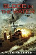 Blood in the Water: Destroyermen Book 11