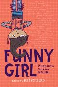 Funny Girl Funniest Stories Ever