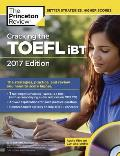 Cracking the TOEFL Ibt with Audio CD 2017 Edition