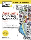 Anatomy Coloring Workbook 4th Edition An Easier & Better Way to Learn Anatomy