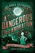 Dangerous Collaboration