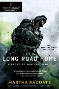 Long Road Home TV Tie In A Story of War & Family