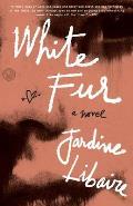 White Fur A Novel