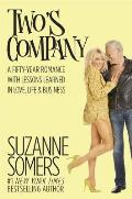 Twos Company A Fifty Year Romance with Lessons Learned in Love Life & Business