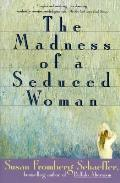 Madness Of A Seduced Woman