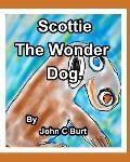Scottie The Wonder Dog.