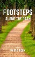Footsteps along the path