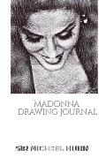 Iconic Madonna drawing Journal Sir Michael Huhn Designer edition