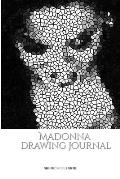 Iconic Madonna drawing Journal Sir Michael Huhn Designer edition
