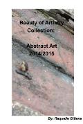 Beauty Of Artistry Collection: Abstract Art