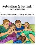 Sebastian and Friends