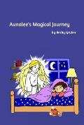 Aunalee's Magical Journey