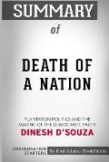 Summary of Death of a Nation by Dinesh d'Souza: Conversation Starters